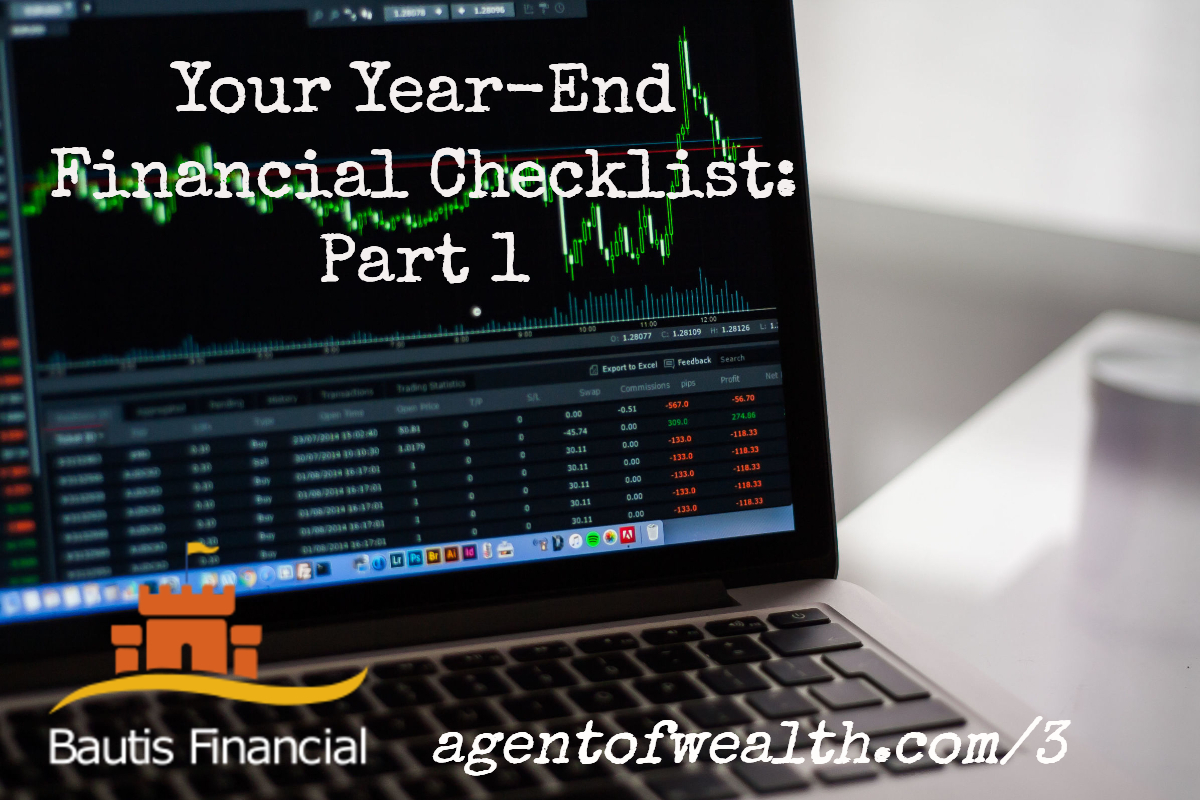 Year End Financial Planning: Part 1
