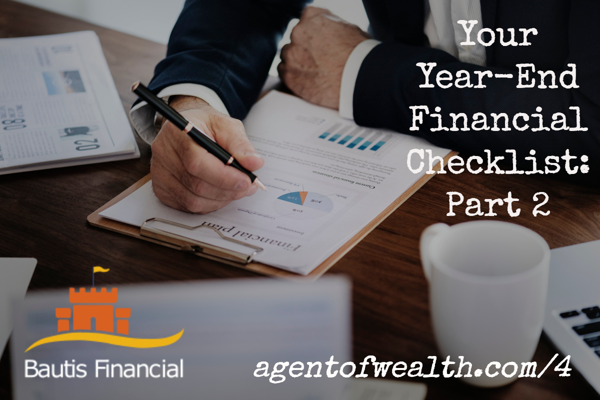 Year End Financial Planning: Part 2