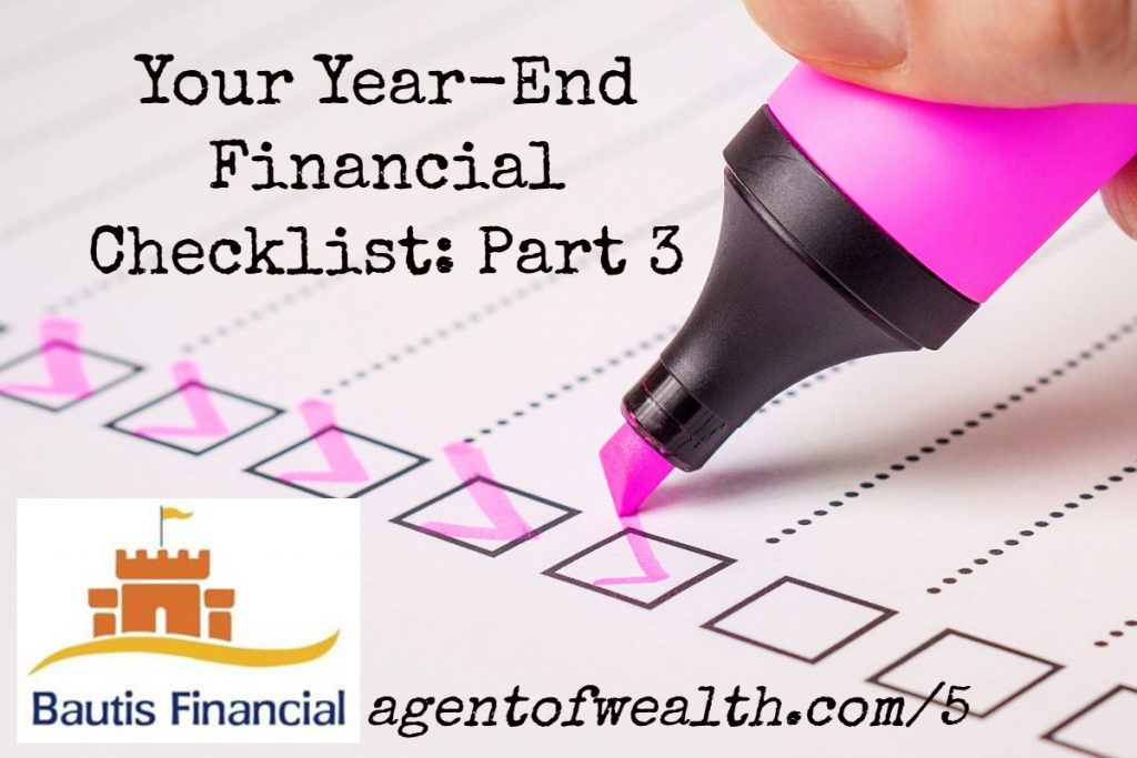 Your Year End Financial Planning Checklist Part 3 – Episode 5
