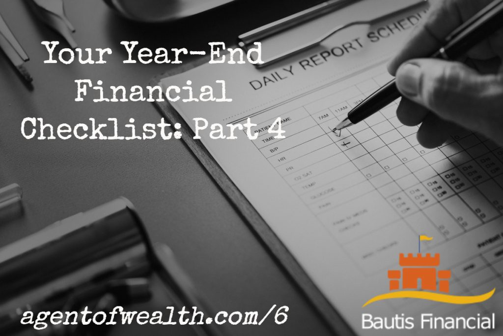 Your Year End Financial Planning Checklist Part 4 – Episode 6