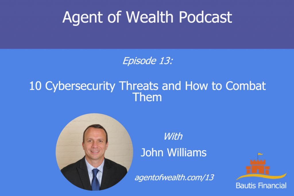 10 Cyber Security Threats And How To Combat Them – Episode 13
