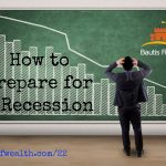 What Would You Do If There Was A Recession? – Episode 22