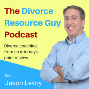 The Divorce Resource Guy Podcast - Jason Levoy
