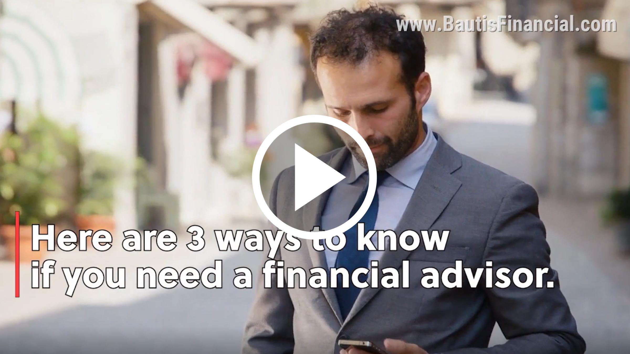 Deciding if you should hire a financial advisor